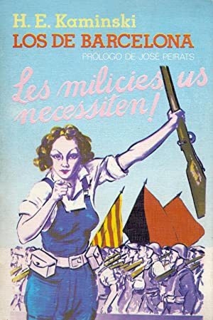 LOS DE BARCELONA - LES MILICIES US: H. E. Kaminski