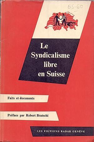 LE SYNDICALISME LIBRE EN SUISSE: Varios