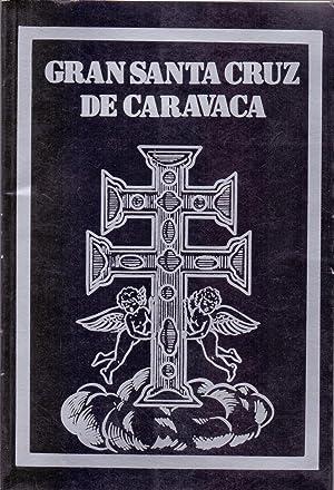 GRAN SANTA CRUZ DE CARAVACA
