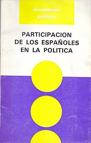 PARTICIPACION DE LOS ESPAÑOLES EN LA POLITICA: Jesus Vasallo
