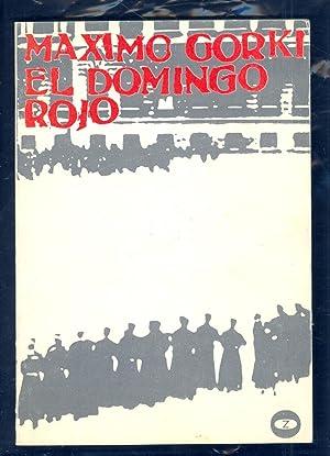 EL DOMINGO ROJO: Maximo Gorki