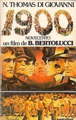 1900 (Novela basada en un guion cinematografico de bernanrdo bertolucci, franco arcalli y giuseppe ...