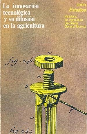 LA INNOVACION TECNOLOGICA Y SU DIFUSION EN: Manuel Garcia Ferrando