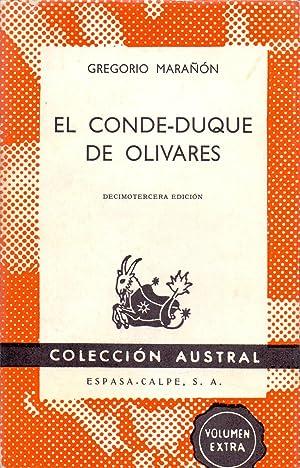EL CONDE-DUQUE DE OLIVARES: Gregorio-Marañon