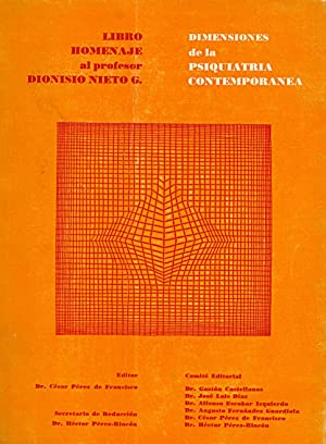 DIMENSIONES DE LA PSIQUIATRIA CONTEMPORANEA (LIBRO HOMENAJE: Gaston Castellanos, Jose