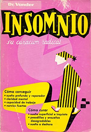INSOMNIO (Su curacion radical): Adrian Vander