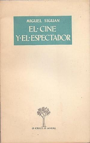 EL CINE Y EL ESPECTADOR: Miguel Siguan