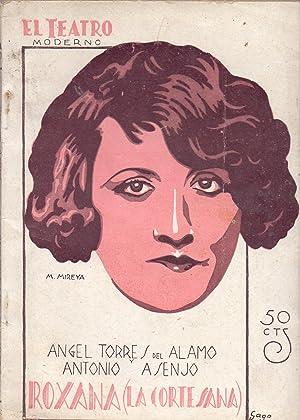 ROXANA (LA CORTESANA): Angel Torres del Alamo Y Antonio Asenjo