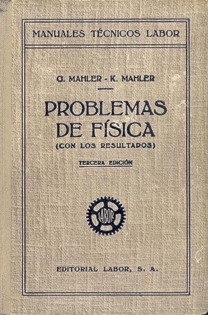 PROBLEMAS DE FISICA (CON LOS RESULTADOS): G. Mahler y