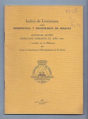 INDICE DE LITERATURA SOBRE RESISTENCIA Y PROPULSION DE BUQUES Y MATERIAS AFINES PUBLICADA DURANTE ...