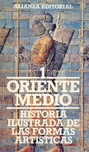 1, ORIENTE MEDIO - HISTORIA ILUSTRADA DE: Pierre Amiet