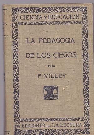 LA PEDAGOGIA DE LOS CIEGOS: Pedro Villey