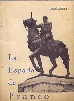 LA ESPADA DE FRANCO: Juan del Espino