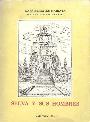 SELVA Y SUS HOMBRES: Gabriel Mateu Mairata