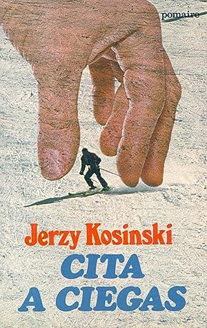 CITA A CIEGAS: Jerzy Kosinski (Traduce Eduardo Goligorsky)