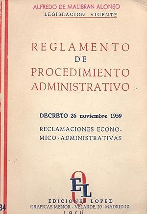 REGLAMENTO DE PROCEDIMIENTO ADMINISTRATIVO (RECLAMACIONES ECONOMICO ADMINSTRATIVAS): Alfredo de ...