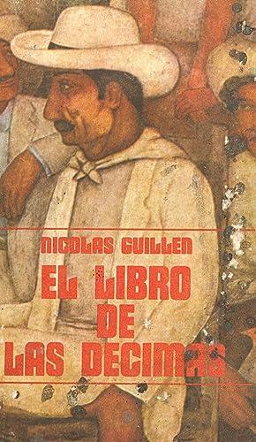 EL LIBRO DE LAS DECIMAS: Nicolas Guillen (Prologo de Angel Augien)