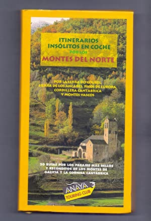ITINERARIOS INSOLITOS EN COCHE POR LOS MONTES: Xose Manuel Santos