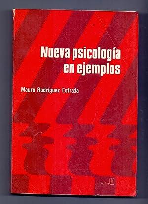 NUEVA PSICOLOGIA EN EJEMPLOS: Mauro Rodriguez Estrada