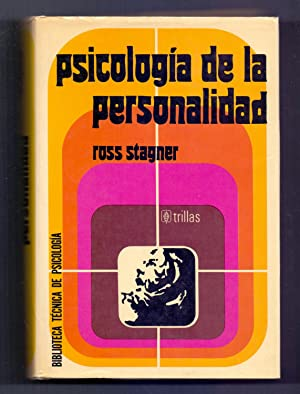 PSICOLOGIA DE LA PERSONALIDAD: Ross Stagner (Traduce Federico Patan Lopez)
