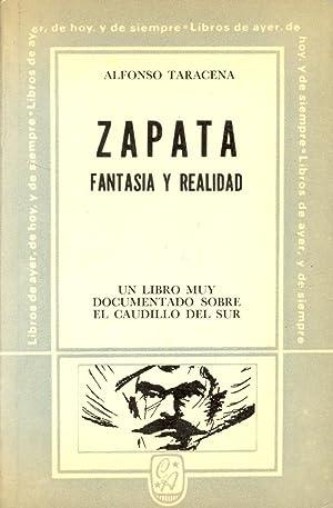 ZAPATA, FANTASIA Y REALIDAD (UN LIBRO MUY: Alfonso Taracena