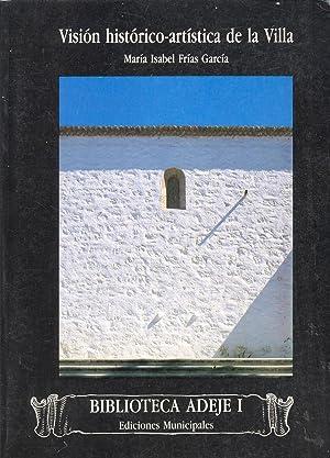 VISION HISTORICA ARTISTICA DE LA VILLA: María Isabel Frías García
