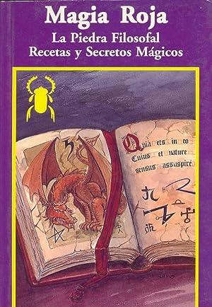 MAGIA ROJA - LA PIEDRA FILOSOFAL -: Jose G. Lamas
