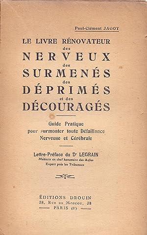 LE LIVRE RENOVATEUR DES NERVEUX DES NERVEUX: Paul-Clement Jagot (Lettre-Preface
