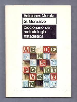 DICCIONARIO DE METODOLOGIA ESTADISTICA, APLICADA A PEDAGOGIA, PSICOLOGIA Y SOCIOLOGIA DE LA ...