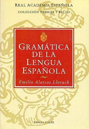 GRAMATICA DE LA LENGUA ESPAÑOLA: Emilio Alarcos Llorach