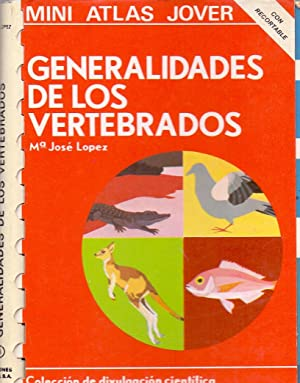 GENERALIDADES DE LOS VERTEBRADOS: Maria Jose Lopez