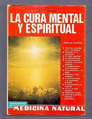 LA CURA MENTAL Y ESPIRITUAL (CONCEPTO DE: V.L. Ferrandiz