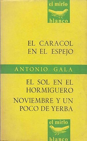 EL CARACOL EN EL ESPEJO - EL: Antonio Gala