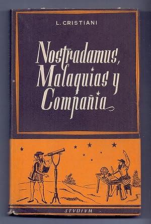 NOSTRADAMUS, MALAQUIAS Y COMPAÑIA: L. Cristiani