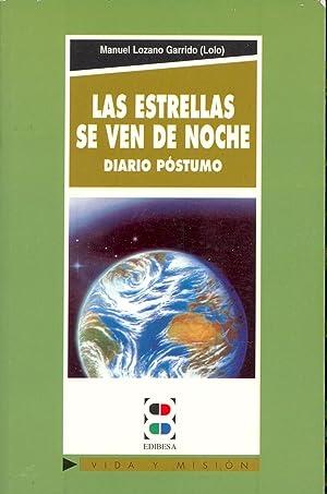 LAS ESTRELLAS SE VEN DE NOCHE -: Manuel Lozano Garrido