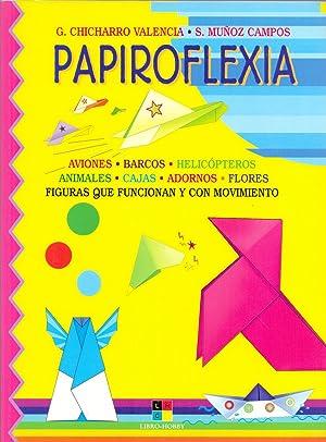 PAPIROFLEXIA (aviones, barcos, helicopteros, animales, cajas, adornos, flores, figuras que ...