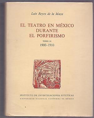 EL TEATRO EN MEXICO DURANTE EL PORFIRISMO: Luis Reyes de