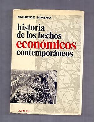 Historia de los hechos economicos contemporaneos by niveau for Caracteristicas de los contemporaneos