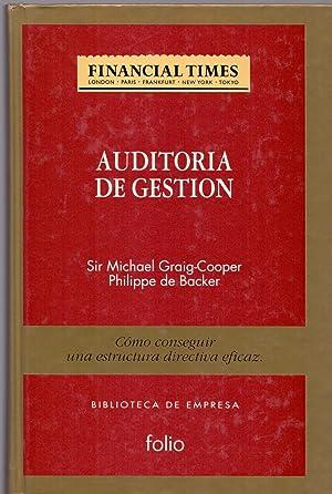 AUDITORIA DE GESTION (Como conseguir una estructura directiva eficaz): Sir Michael Graig-Cooper y ...
