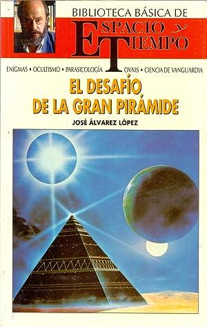 EL DESAFIO DE LA GRAN PIRAMIDE: Jose Alvarez Lopez