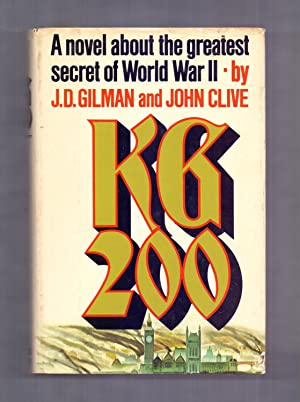 K G 2OO, A NOVEL ABOUT THE: J. D. Gilman