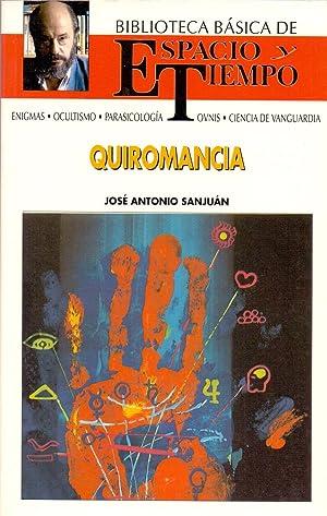 QUIROMANCIA (ESTUDIO QUIROLOGICO DE LA MANO Y DEDOS): Jose Antonio Sanjuan