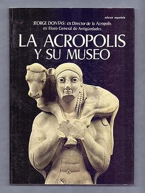 LA ACROPOLIS Y SU MUSEO: Jeorge Dontas (traduce Nicolas Scumpurdis)