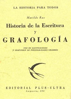 HISTORIA DE LA ESCRITURA Y GRAFOLOGIA -: Matilde Ras