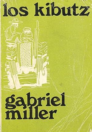 LOS KIBUTZ: Gabriel Miller