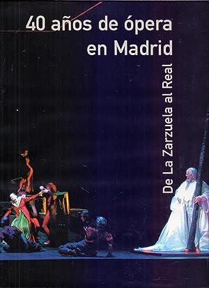 40 AÑOS DE OPERA EN MADRID (de: Amigos de la