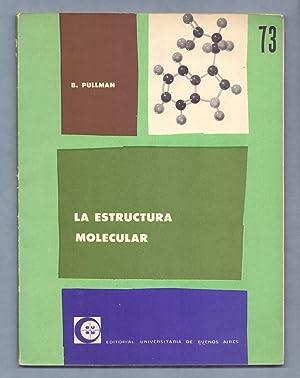 LA ESTRUCTURA MOLECULAR: B. Pullman