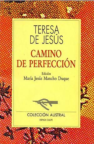 CAMINO DE PERFECCION, TERESA DE JESUS: Teresa de Jesus