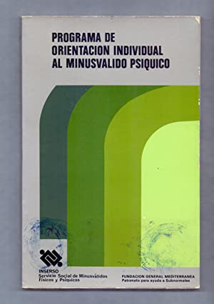 PROGRAMA DE ORIENTACION INDIDUAL AL MINUSVALIDO PSIQUICO: Fernando Perera Mezquida,