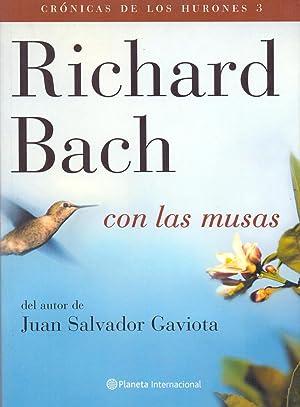 CON LAS MUSAS (DEL AUTOR DE JUAN SALVADOR GAVIOTA): Richard Bach (Traduce Agustin Vergara)